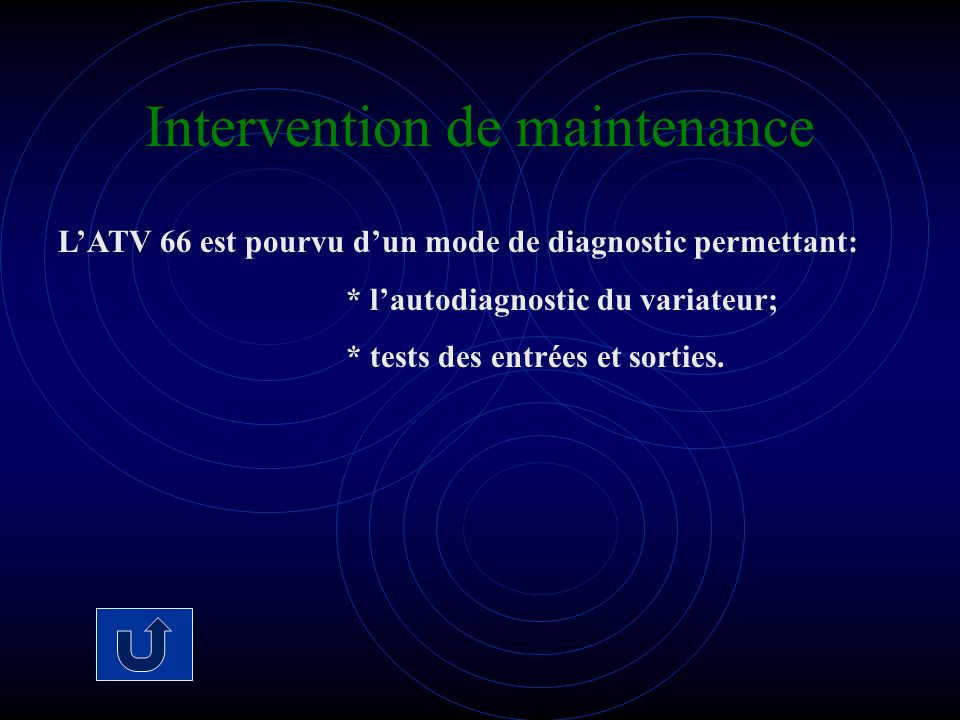 Intervention de maintenance