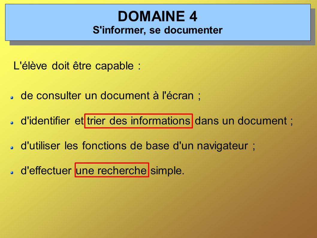 DOMAINE 4 S informer, se documenter