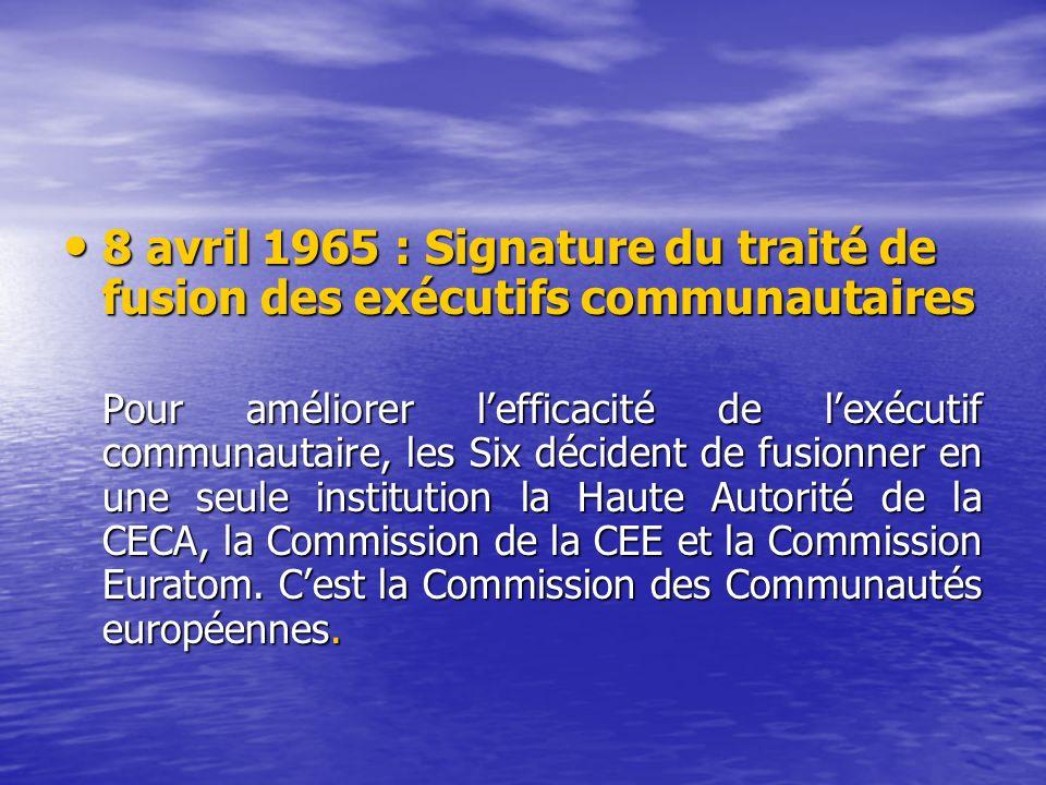 8 avril 1965 : Signature du traité de fusion des exécutifs communautaires