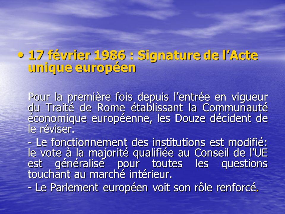 17 février 1986 : Signature de l'Acte unique européen