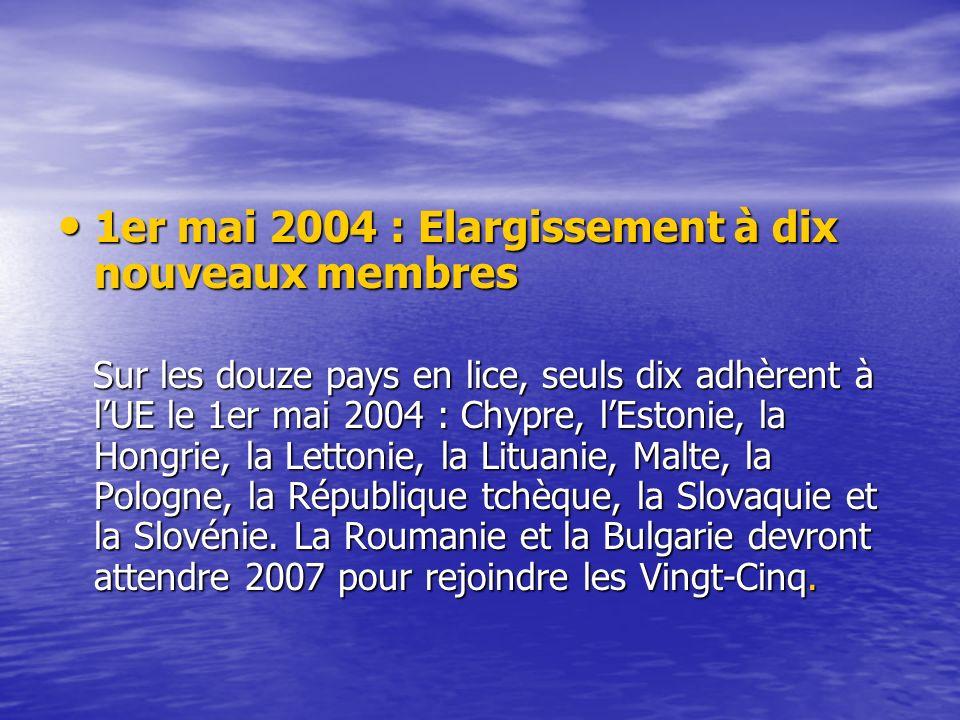 1er mai 2004 : Elargissement à dix nouveaux membres