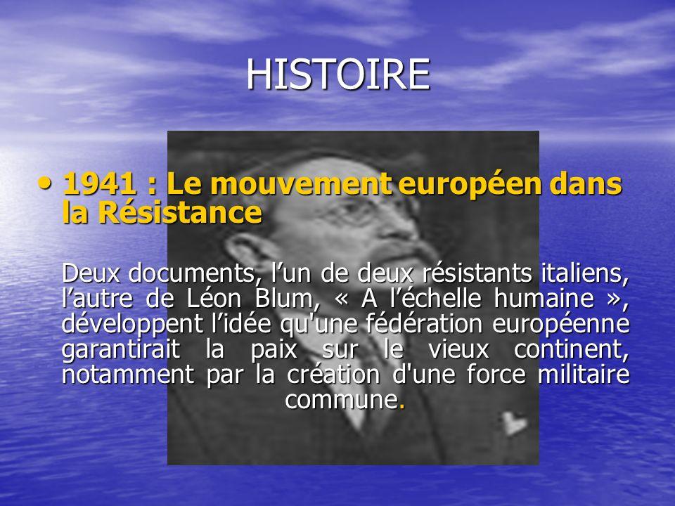 HISTOIRE 1941 : Le mouvement européen dans la Résistance