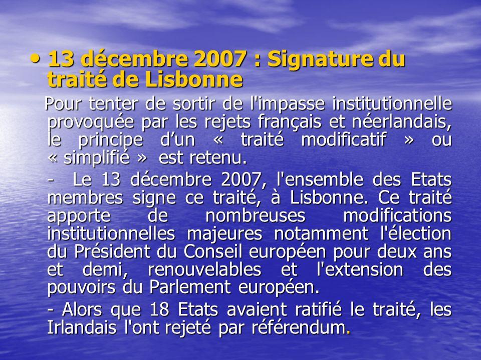 13 décembre 2007 : Signature du traité de Lisbonne