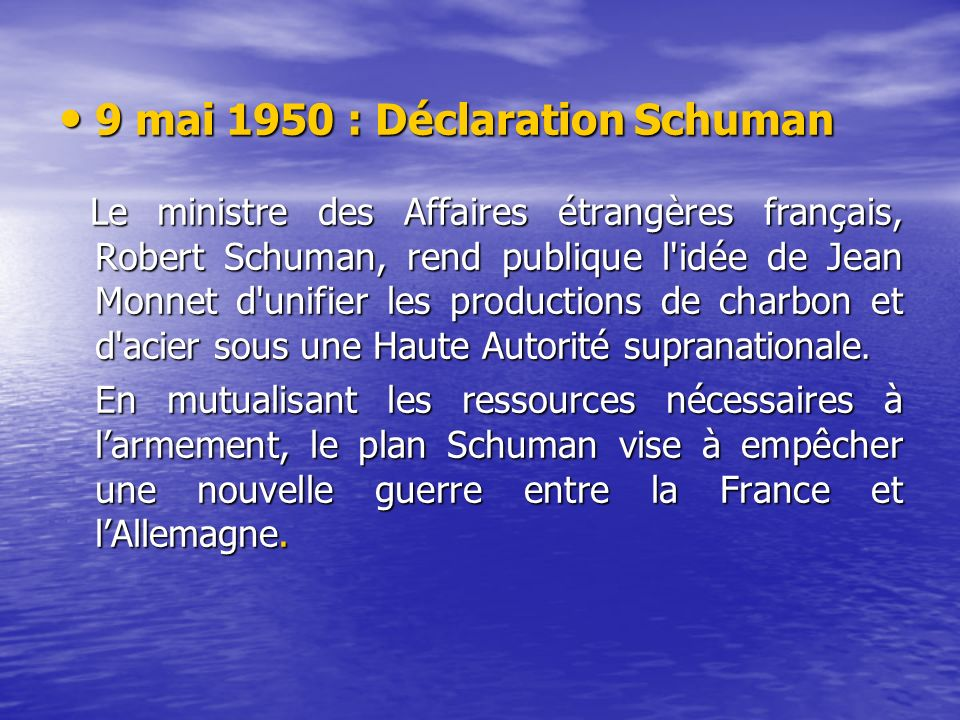 9 mai 1950 : Déclaration Schuman