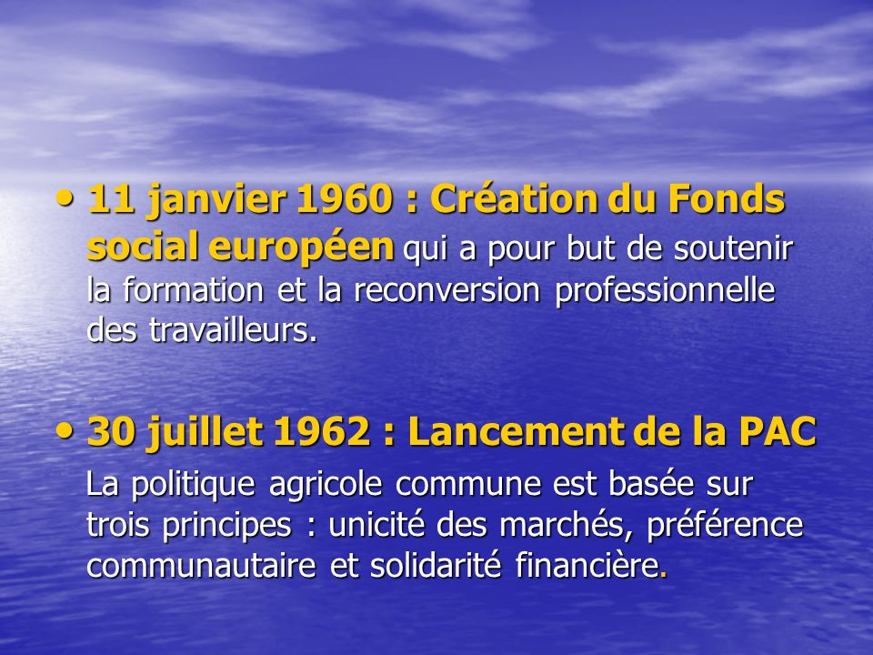 30 juillet 1962 : Lancement de la PAC