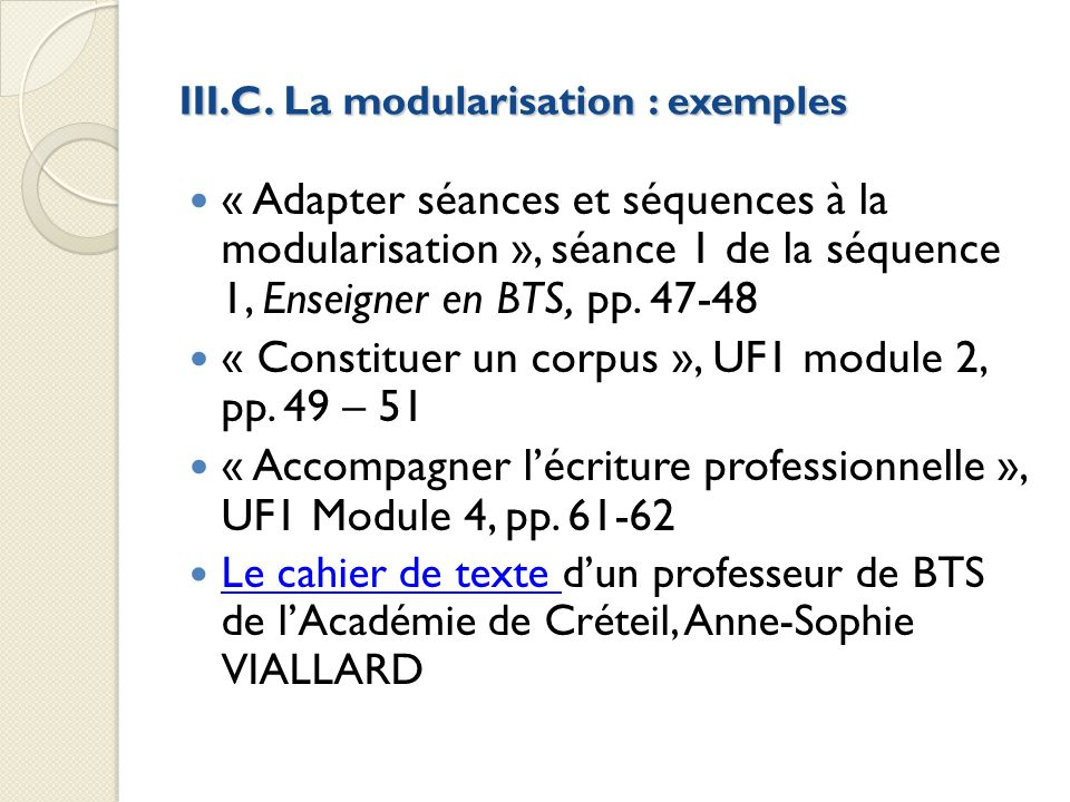 III.C. La modularisation : exemples