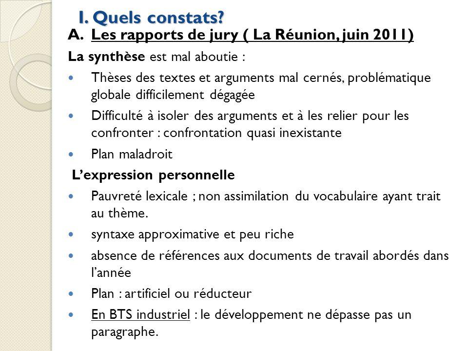 I. Quels constats A. Les rapports de jury ( La Réunion, juin 2011)