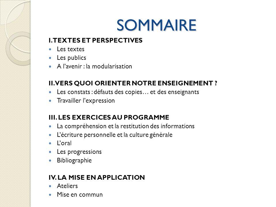 SOMMAIRE I. TEXTES ET PERSPECTIVES Les textes Les publics
