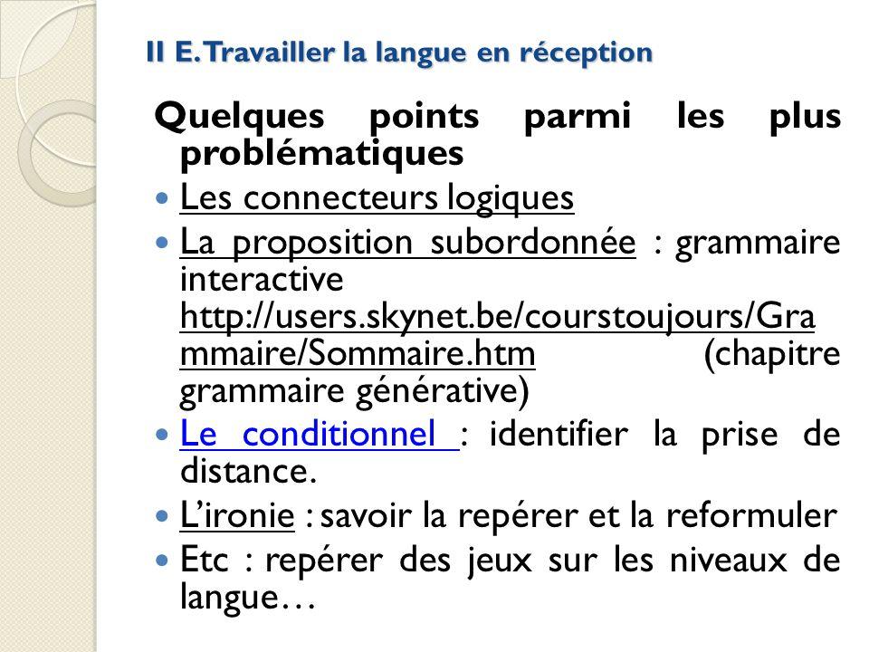 II E. Travailler la langue en réception