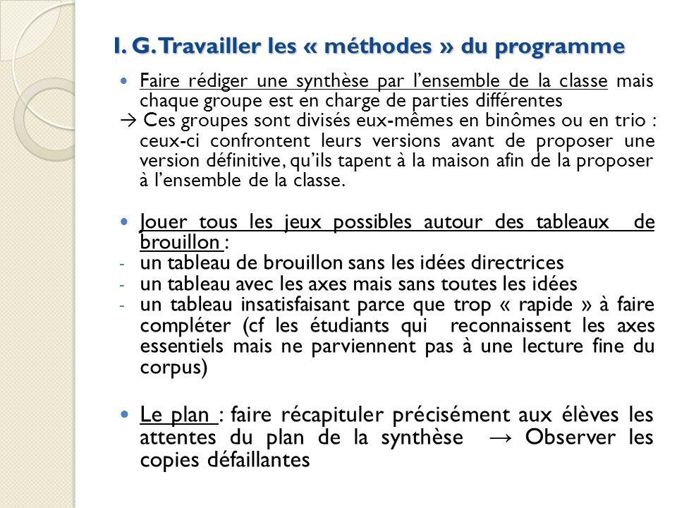 I. G. Travailler les « méthodes » du programme