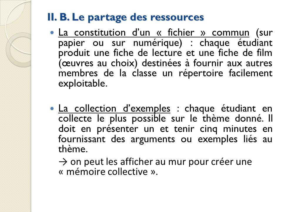 II. B. Le partage des ressources