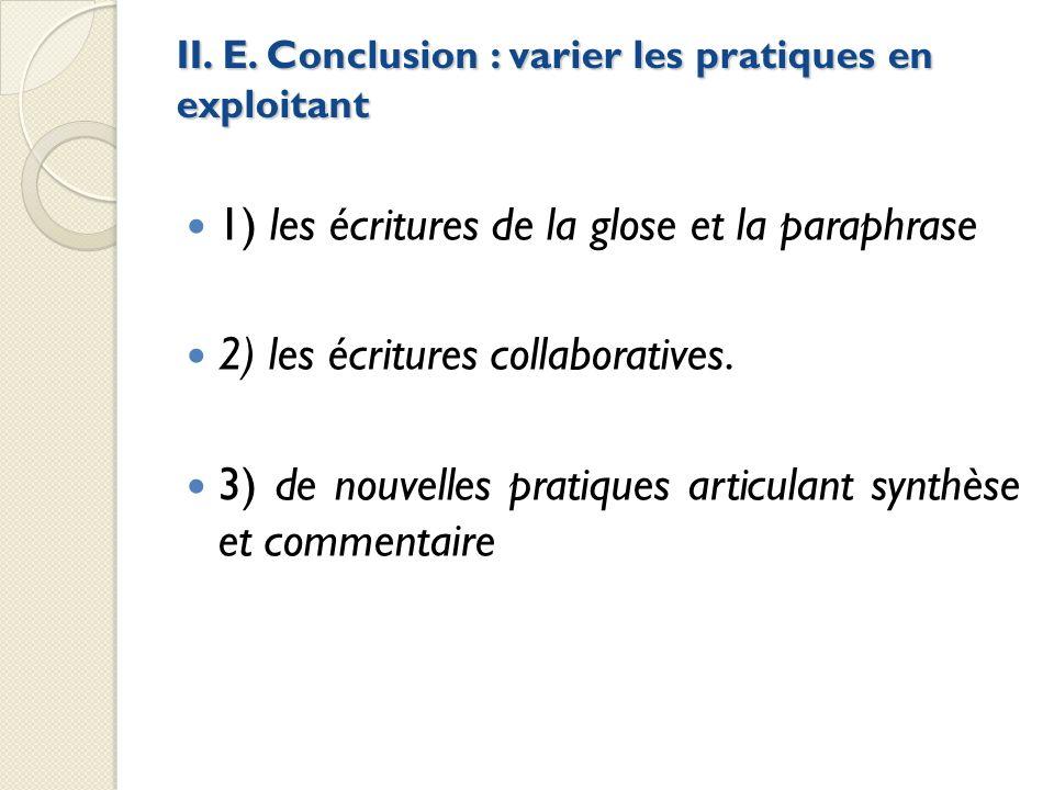 II. E. Conclusion : varier les pratiques en exploitant