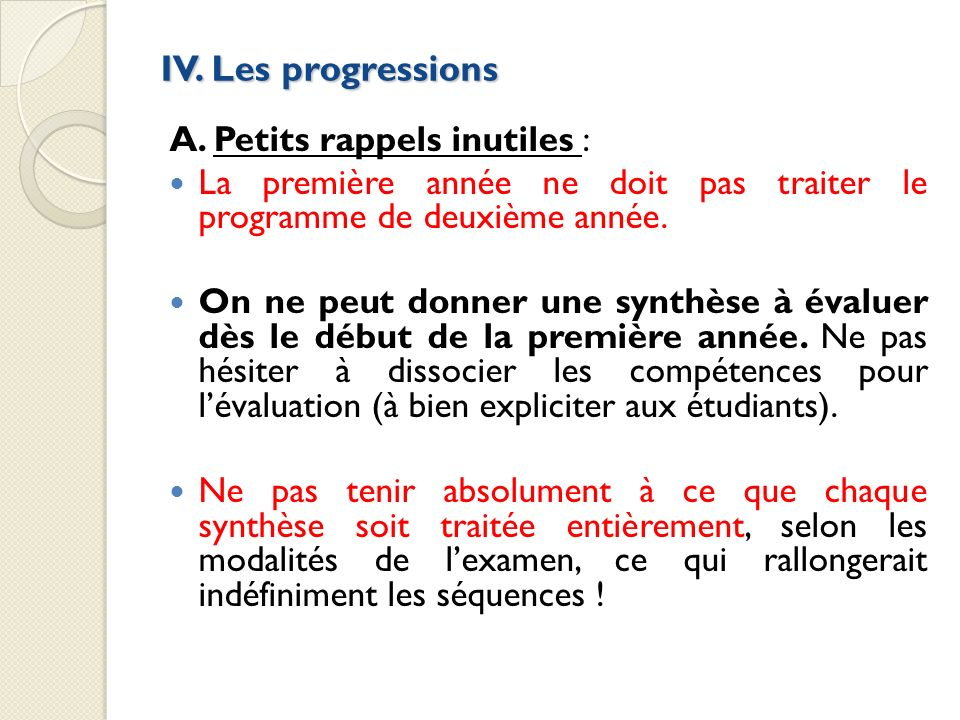 IV. Les progressions A. Petits rappels inutiles :