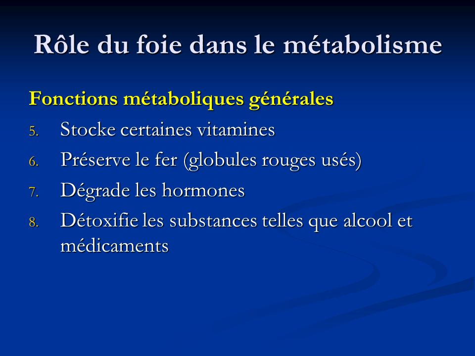 Rôle du foie dans le métabolisme