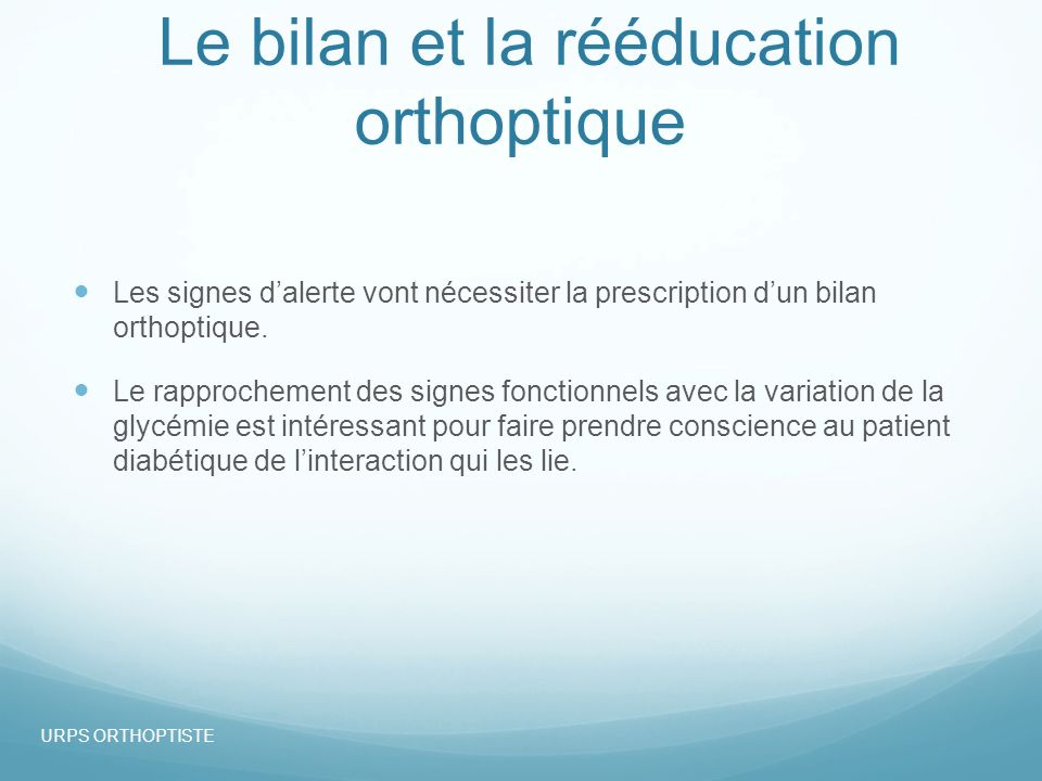 Le bilan et la rééducation orthoptique