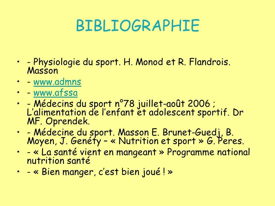 BIBLIOGRAPHIE - Physiologie du sport. H. Monod et R. Flandrois. Masson