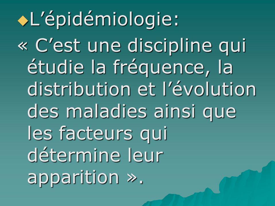 L'épidémiologie: