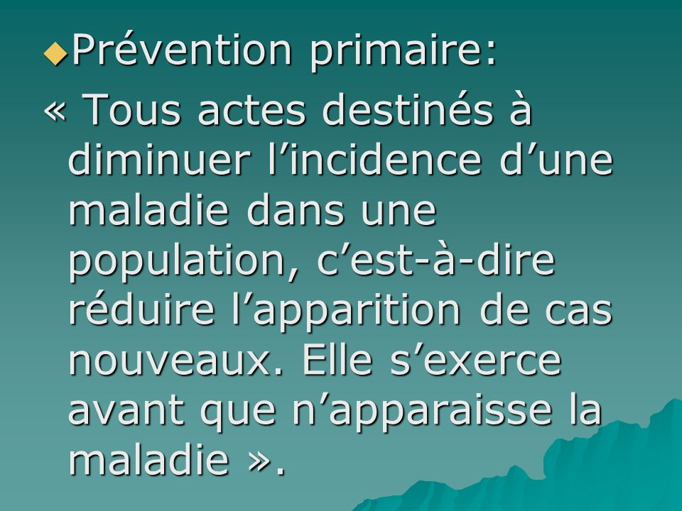 Prévention primaire: