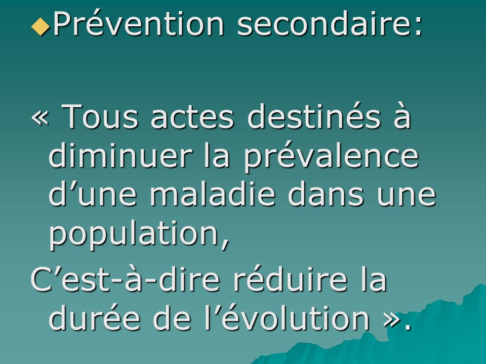 Prévention secondaire: