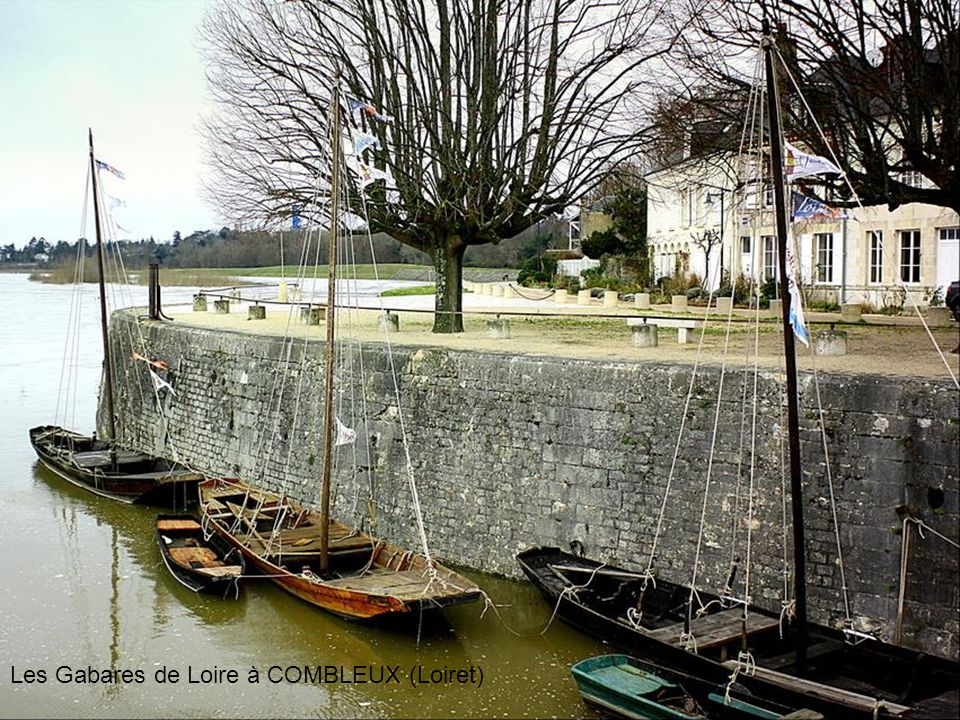 Les Gabares de Loire à COMBLEUX (Loiret)