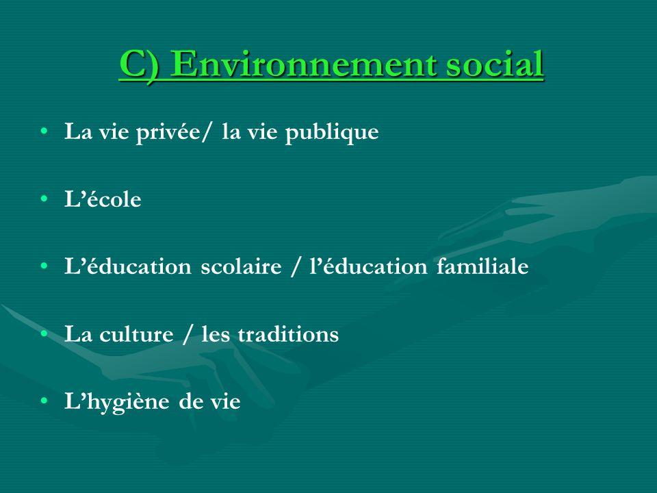 C) Environnement social