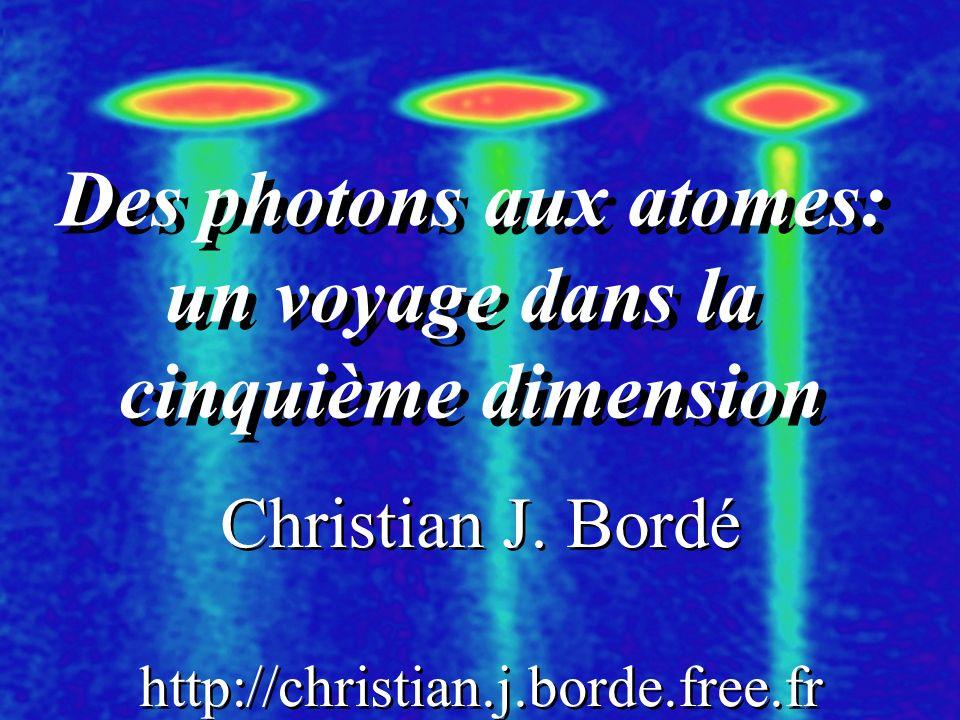 Des photons aux atomes:
