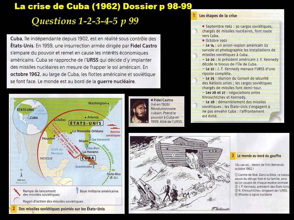 La crise de Cuba (1962) Dossier p 98-99