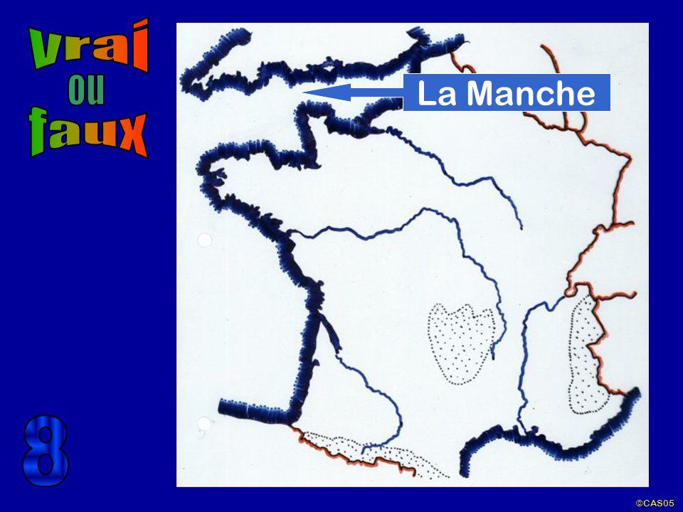vrai ou La Manche faux 8 ©CAS05