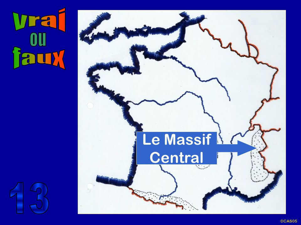 vrai ou faux Le Massif Central 13 ©CAS05