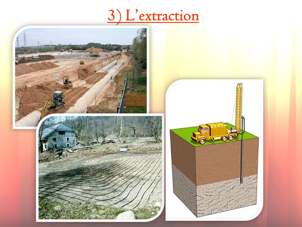 3) L'extraction