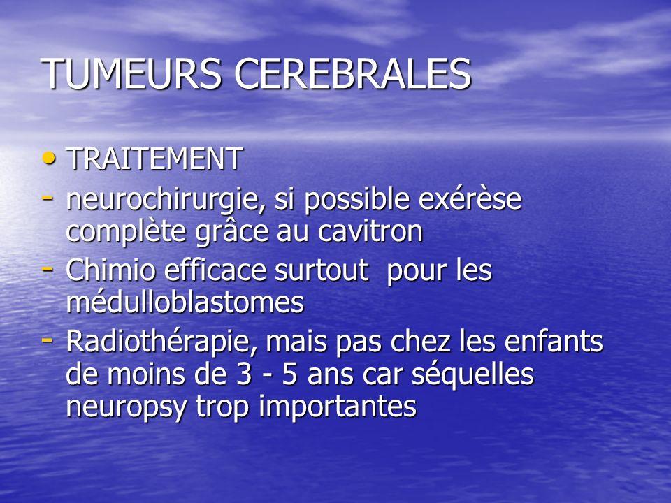 TUMEURS CEREBRALES TRAITEMENT