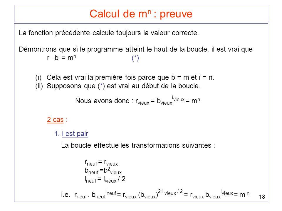 Calcul de mn : preuve La fonction précédente calcule toujours la valeur correcte.