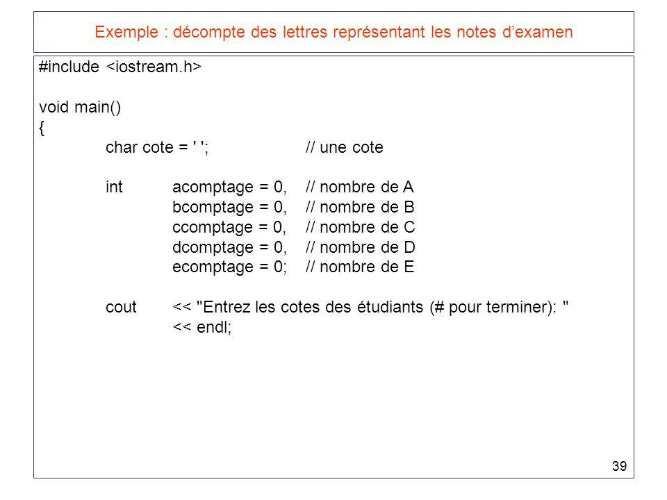 Exemple : décompte des lettres représentant les notes d'examen