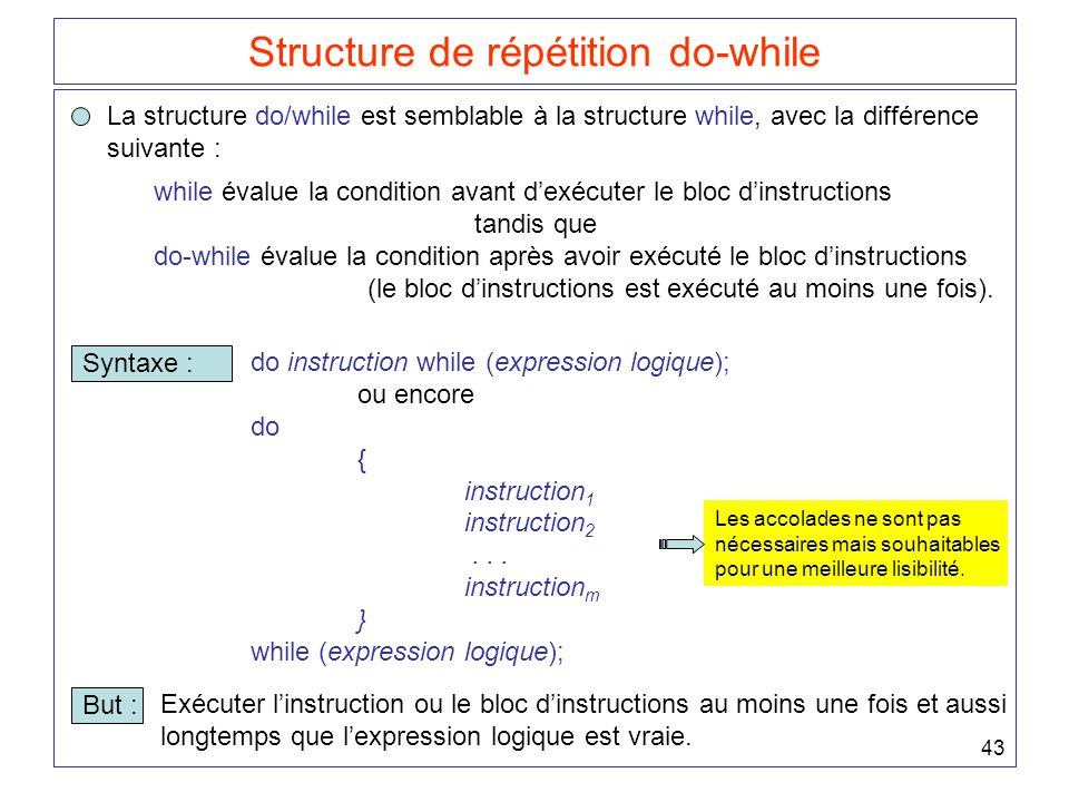 Structure de répétition do-while