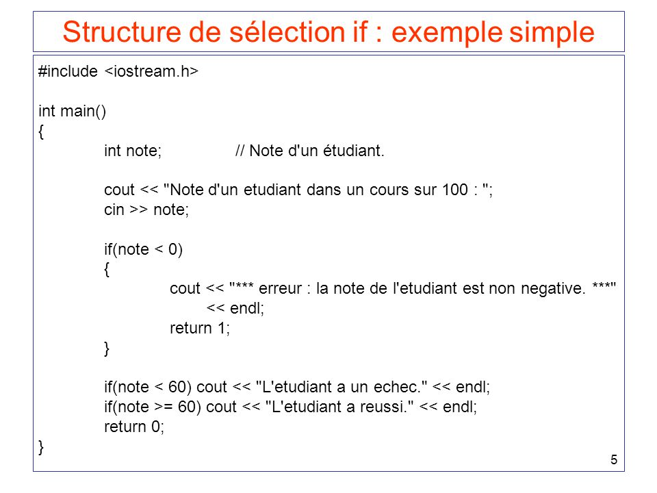 Structure de sélection if : exemple simple