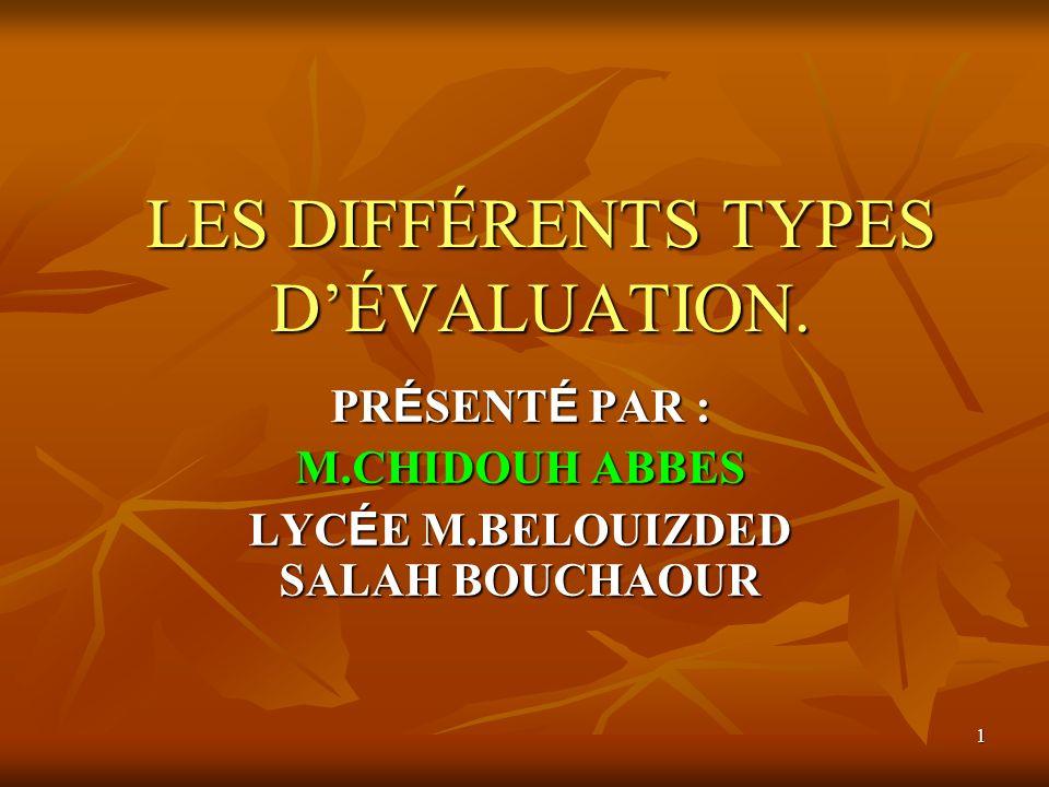 LES DIFFÉRENTS TYPES D'ÉVALUATION.