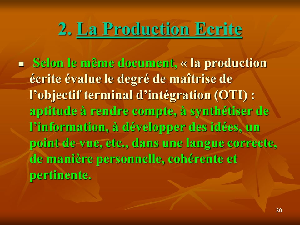 2. La Production Ecrite