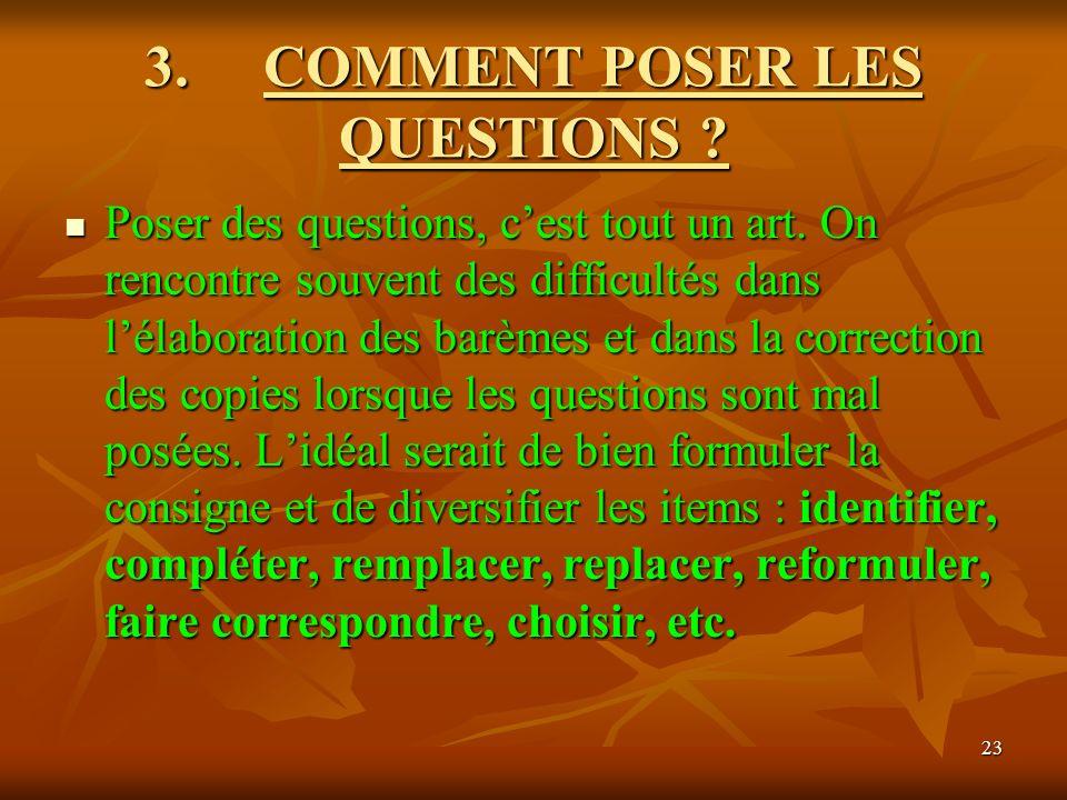 3. COMMENT POSER LES QUESTIONS