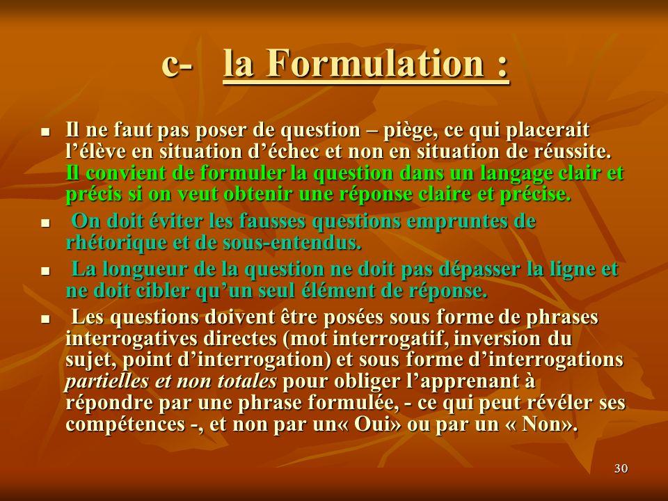 c- la Formulation :