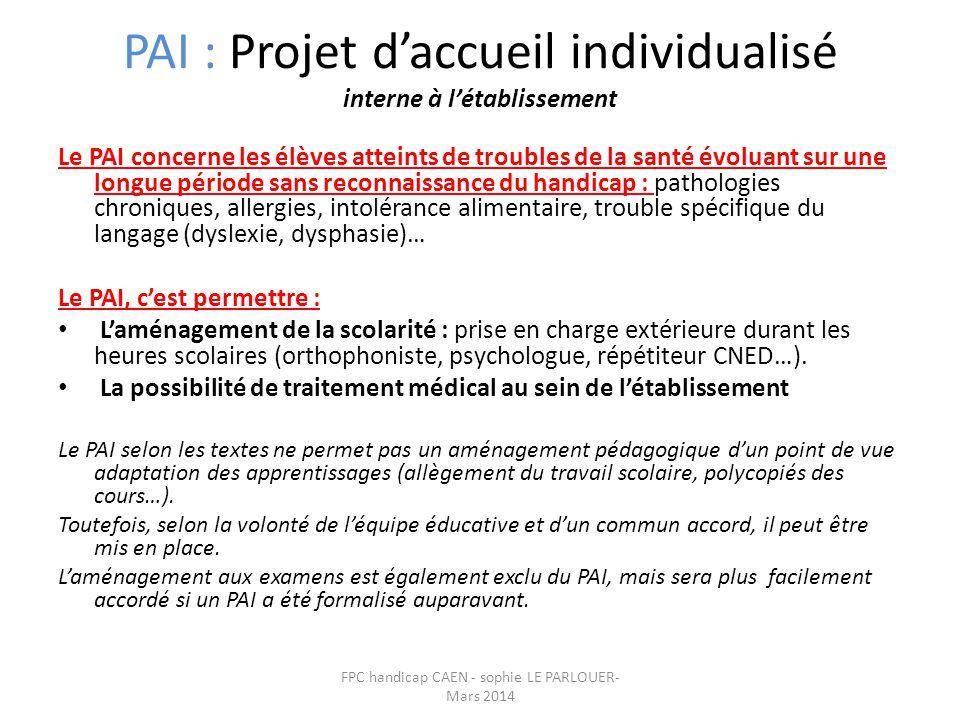 PAI : Projet d'accueil individualisé interne à l'établissement