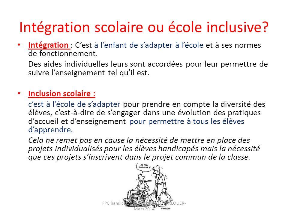 Intégration scolaire ou école inclusive