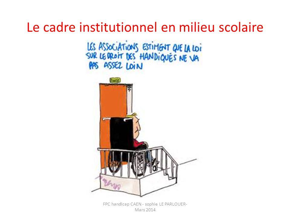 Le cadre institutionnel en milieu scolaire