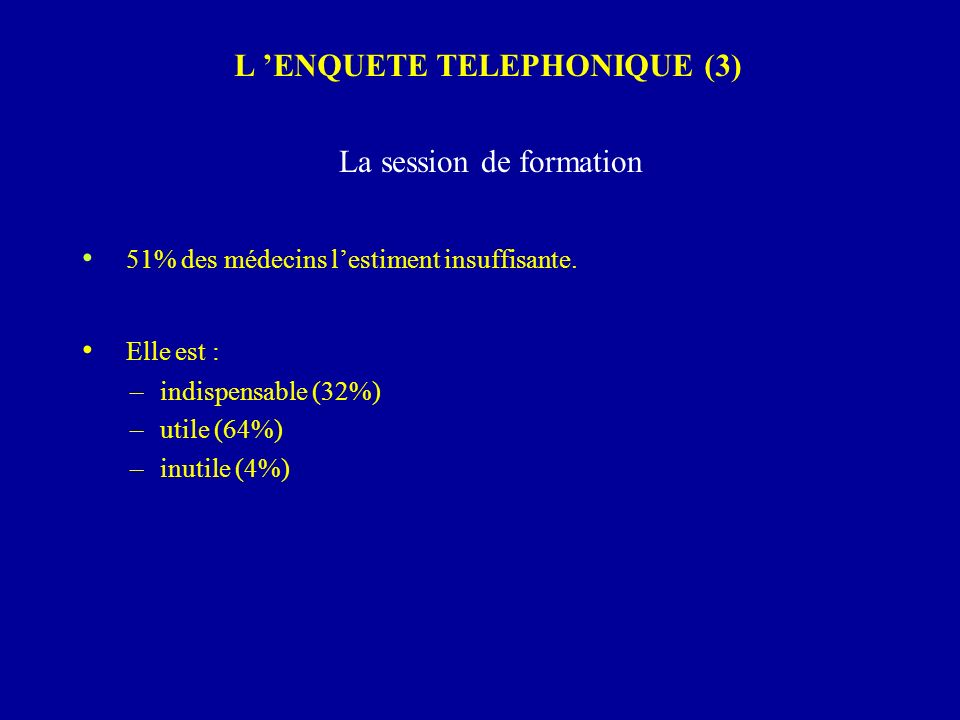L 'ENQUETE TELEPHONIQUE (3)