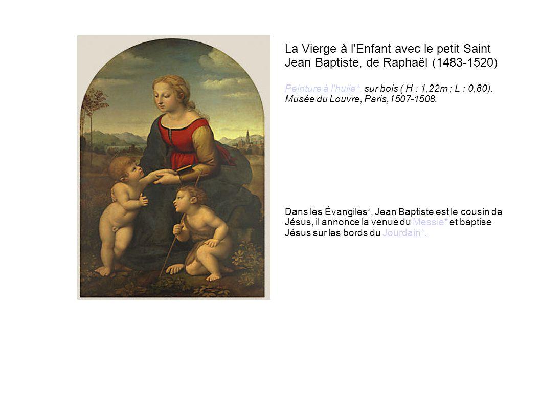 La Vierge à l Enfant avec le petit Saint Jean Baptiste, de Raphaël (1483-1520)