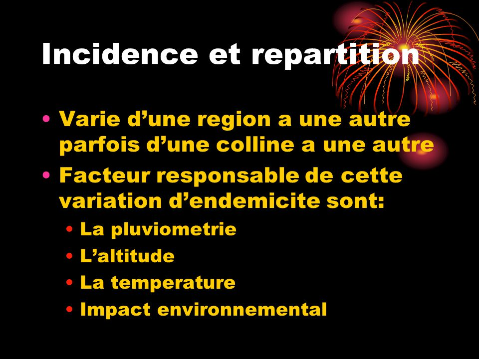 Incidence et repartition