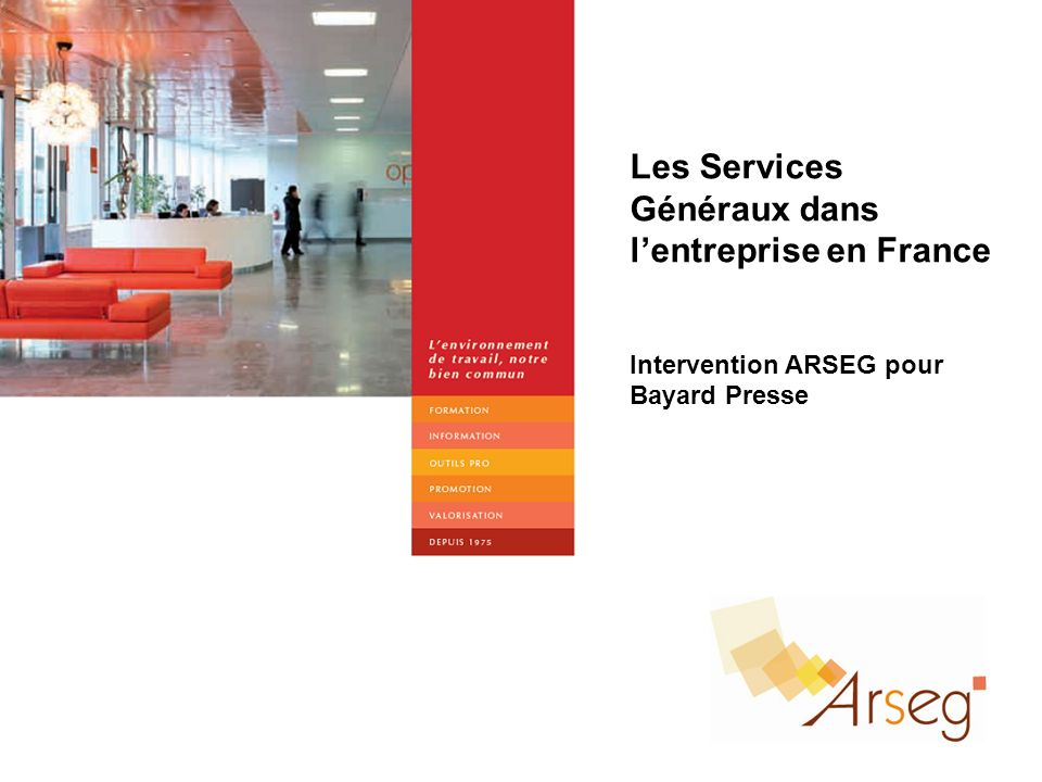 Les Services Généraux dans l'entreprise en France