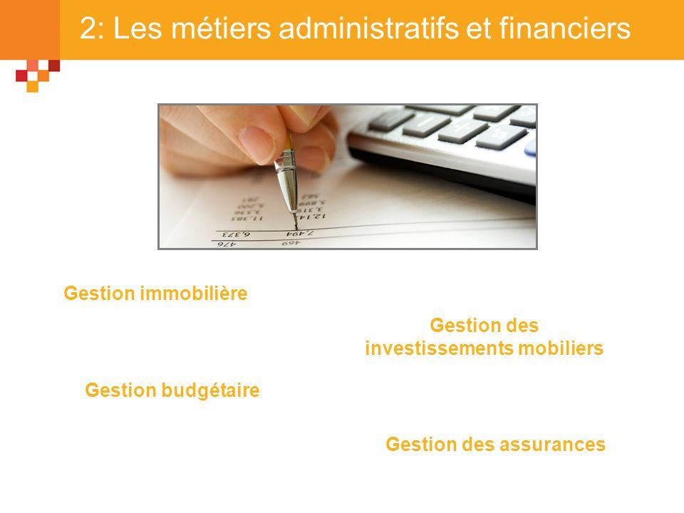 2: Les métiers administratifs et financiers