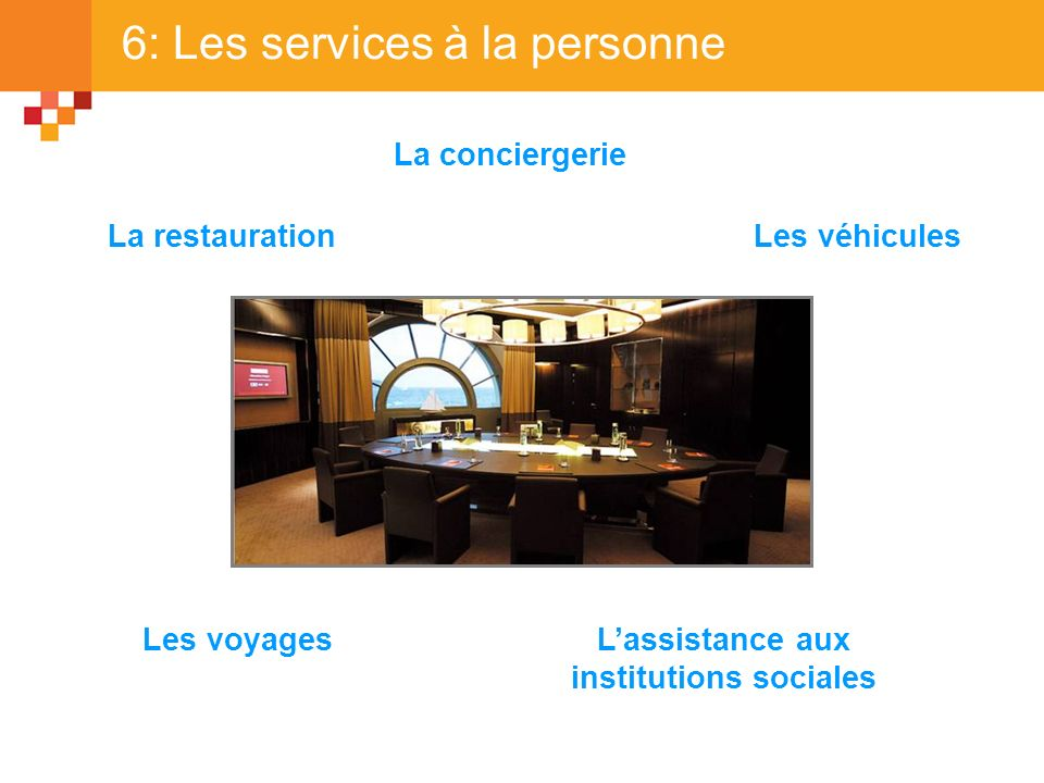 6: Les services à la personne