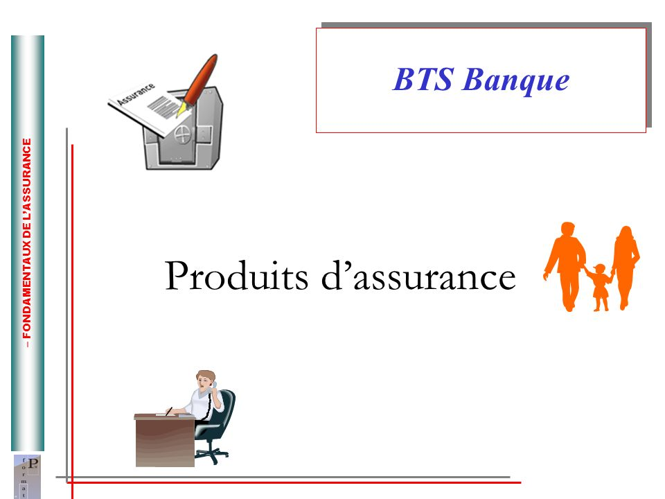 Produits d'assurance BTS Banque Définition de l'assurance