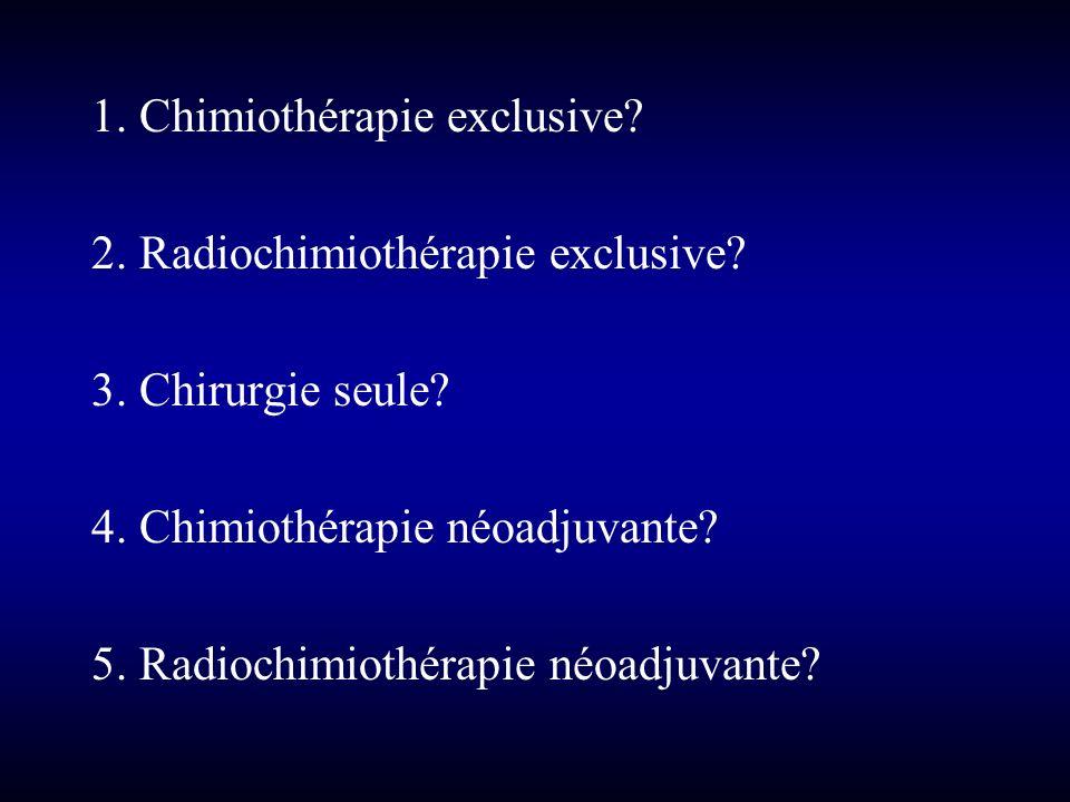 1. Chimiothérapie exclusive